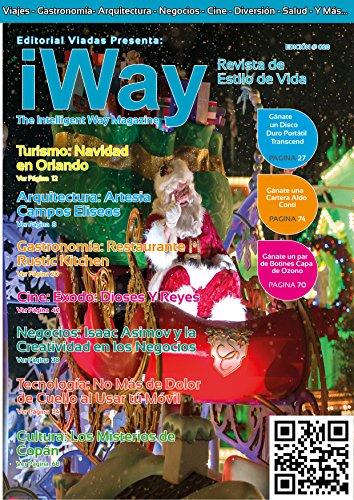 iWay Magazine Diciembre 2014: iWay Magazine Revista Mexico de Estilo de Vida