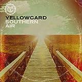 Songtexte von Yellowcard - Southern Air