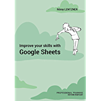 Improve your skills with Google Sheets: Professional training
