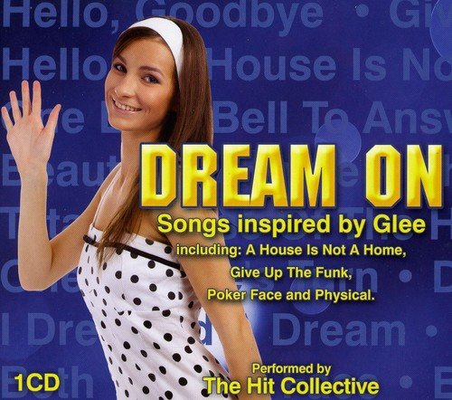 Dream on:Glee Inspired Songs (Glee Musik-buch)