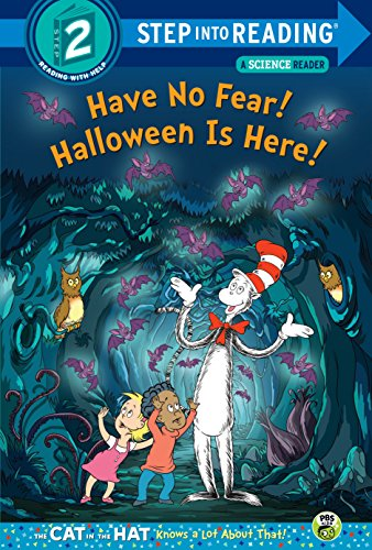Have No Fear! Halloween is Here! (Dr. Seuss/The Cat in the Hat Knows a Lot About That!) (Step into Reading) (English Edition) (Dr Seuss Halloween)
