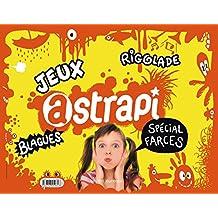 Astrapi - spécial farces !