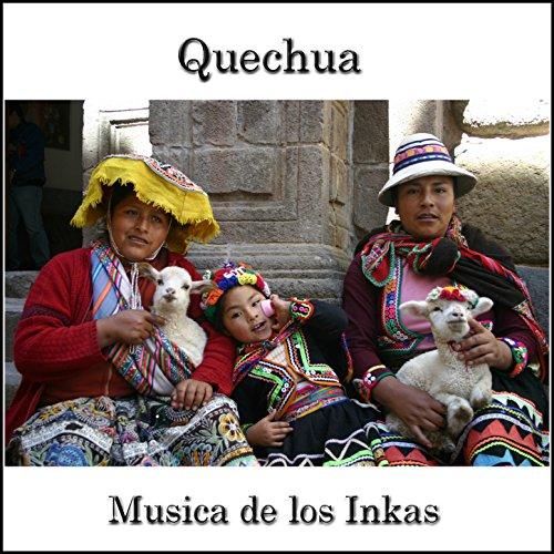 Quechua-Musica-de-los-Inkas