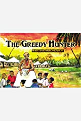 The Greedy Hunter Paperback