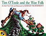 Tim O'Toole and the Wee Folk: An Irish Tale (Picture Puffin)