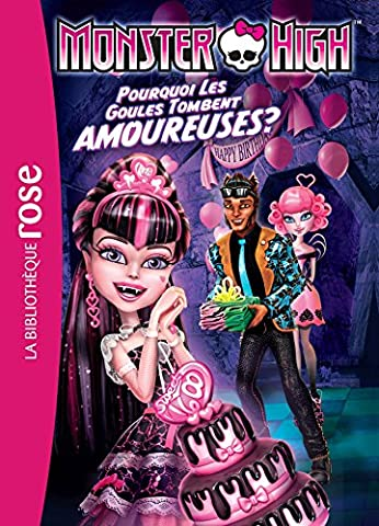Highs Monster - Monster High 03 - Pourquoi les goules