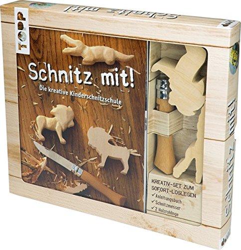 Kreativset Schnitz mit!: Buch mit Grundleitungen und Schnitzideen, Kinder-Schnitzmesser und 2 Holzrohlingen (Buch plus Material)