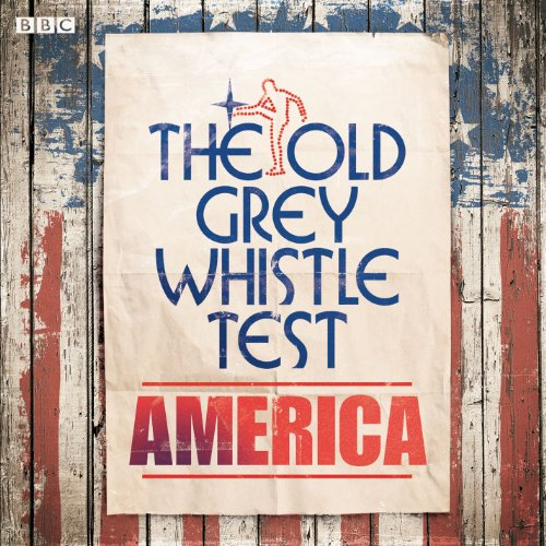 The Old Grey Whistle Test America