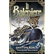 Il Baleniere (Italian Edition)