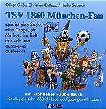TSV 1860 München-Fan - Oliver Griss, Christian Ortlepp