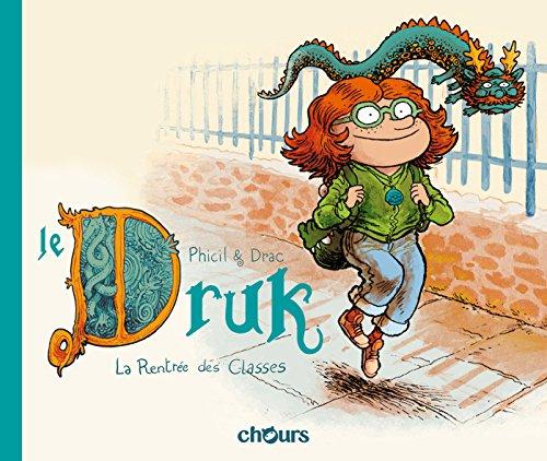 Le Druk (1) : La Rentrée des Classes