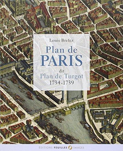 Plan de Paris dit plan Turgot/1734-1739 par Louis Bretez