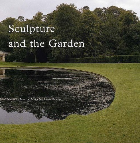 Sculpture and the Garden (Subject/Object: New Studies in Sculpture) by Mr Parick Eyres (Editor), Fiona Russell (Editor), Dr Penelope Curtis (Series Editor), (6-Oct-2006) Hardcover