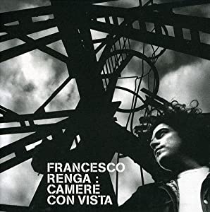 Francesco Renga - Camere con vista