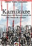 Kamikaze: Protectores del Reino Central de los Llanos de Juncos