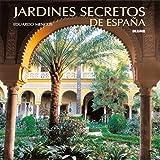 Jardines secretos de Espa¿a