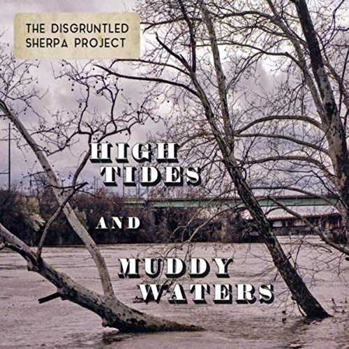 High Tides and Muddy Waters