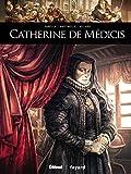 Catherine de Médicis (Ils ont fait l'Histoire)