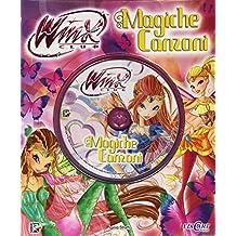 Magiche canzoni. Winx club. Ediz. illustrata. Con CD Audio. Con aggiornamento online