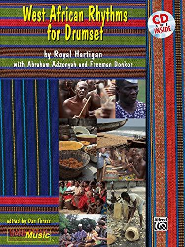 West African Rhythms for Drumset (Manhattan Music Publications)