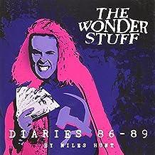 Miles Hunt: The Wonder Stuff Diaries 86 - 89