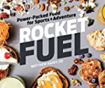 Rocket Fuel: Power-Packed Food for Sp...