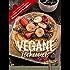 VEGANE Leckereien - The Vegan Way: Rezepte, die Gaumen kitzeln, Lächeln zaubern & verführen (Vegan & fettarm genießen (High-Carb Low Fat HCLF))