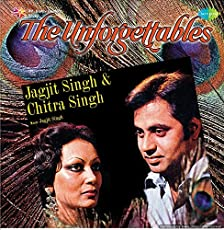 Record - The Unforgettables -Jagjit Singh & Chitra Singh