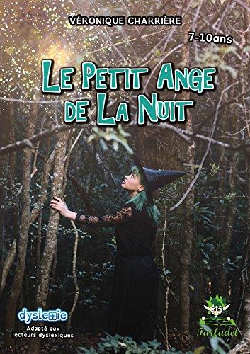Le petit ange de la nuit (Farfadet) par [Charrière, Véronique]