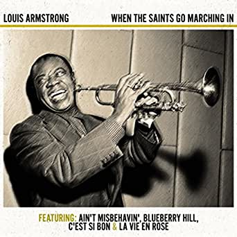 When the Saints Go Marching In: Louis Armstrong: Amazon.co ...