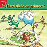 Esta Ulula en Primera? = Hoot's on First? (Alitas rojas, Niveles 1-2 / Red Readers, Levels 1-2)