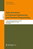 Agile Processes, in Software Engineering, and Extreme Programming: 17th International Conference, XP 2016, Edinburgh, UK, May 24-27, 2016, Proceedings ... Processing Book 251) (English Edition)