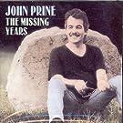 PRINE,JOHN-THE MISSING YEARS