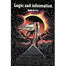 Logic and Information (Cambridge Tracts in Theoretical Computer Science (Paperback))