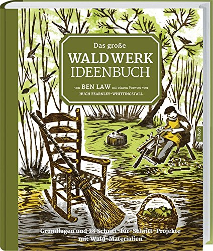 Preisvergleich Produktbild Das große Waldwerk Ideenbuch
