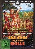 Weiße Sklavin der grünen Hölle - Original Kinofassung