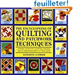 The Encyclopedia of Quilting and Patc...