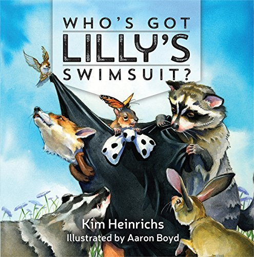 Who's Got Lilly's Swimsuit? by Kim Heinrichs (2015-12-23)
