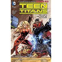 Teen Titans Vol. 5: The Trial of Kid Flash