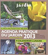 Agenda pratique du jardin facile et bio 2013