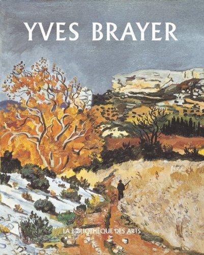 Yves Brayer tome 2 - Catalogue raisonné de l'oeuvre peint (1961-1989) par Lydia Harambourg