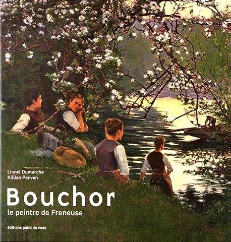 Bouchor - un peintre en Normandie au temps des impressionnistes