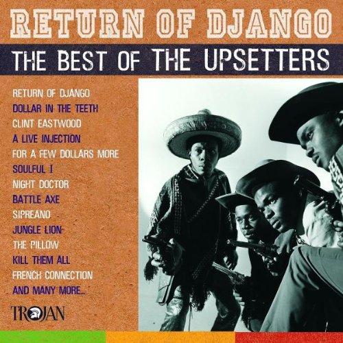 Return of Django: the Best of the...