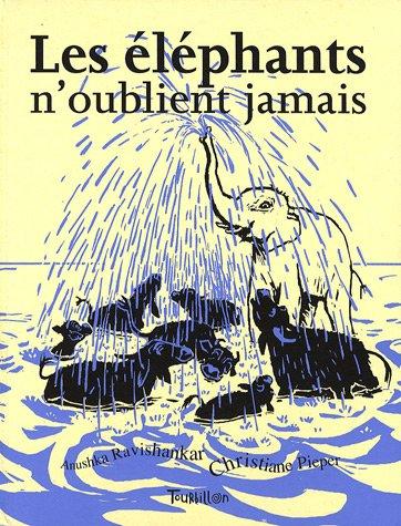 Les éléphants n'oublient jamais