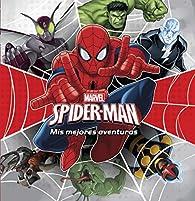 Spider-Man. Mis mejores aventuras par  Marvel