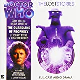 The Guardians of Prophecy (Doctor Who: The Lost Stories)