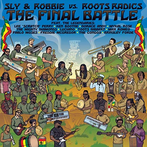 The Final Battle: Sly & Robbie...