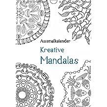 Ausmalkalender - Kreative Mandalas (Wandkalender 2019 DIN A4 hoch): Kalender zum Selberausmalen (Planer, 14 Seiten ) (CALVENDO Kunst)