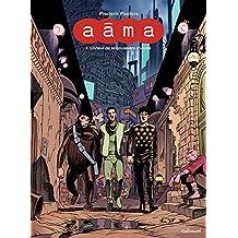 Aâma (Tome 1) - L'odeur de la poussière chaude