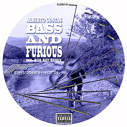 Bass and Furious (Bob Ray Remix)